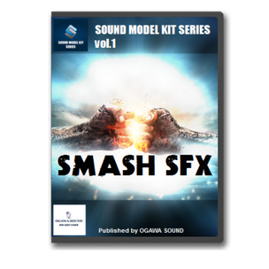 SOUND MODEL KIT SERIES vol.1 SMASH SFX