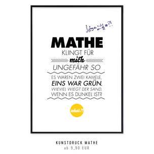 """Kunstdruck """"Mathe klingt für mich ungefähr so..."""""""