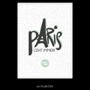 Paris geht immer - Kunstdruck von Formart