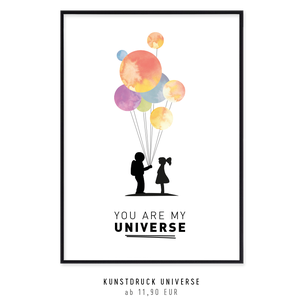 "Kunstdruck ""YOU ARE MY UNIVERSE"" kaufen"