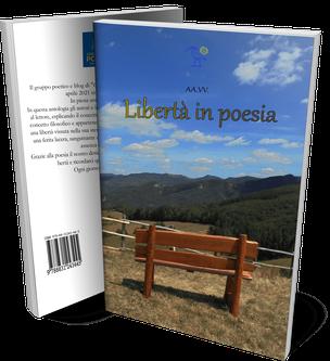 Libertà in poesia, una silloge poetica del gruppo Condividendo Poesia