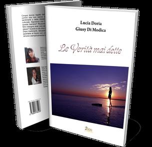 Le verità mai dette, un'antologia di Giusy di Modica e Lucia Doria