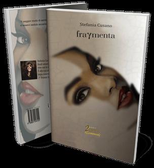 Fragmenta, una silloge di Stefania Cusano