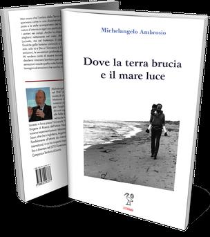 Dove la terra brucia e il mare luce una antologia di Michelangelo Ambrosio