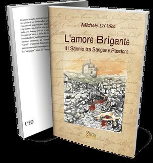 L'amore Brigante, il dramma storico di Michele Di Vico