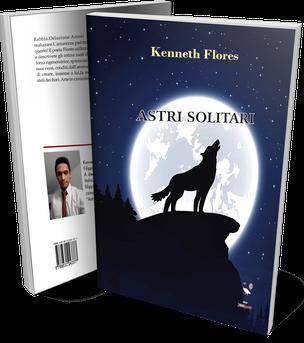 Astri solitari, una silloge poetica di Kenneth Flores