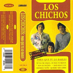 LOS CHICHOS   PARA QUE TU LO BAILES