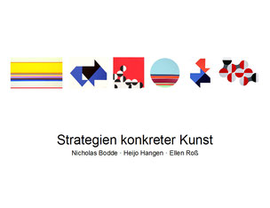 Strategien konkreter Kunst, Galerie SEHR Koblenz 2015