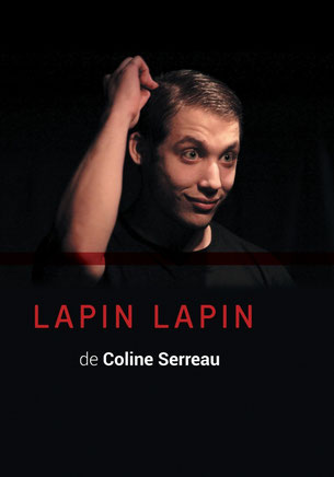 Affiche du spectacle Lapin Lapin