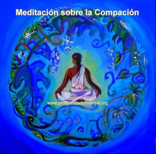 EL SILENCIO INTERIOR - MEDITACIÓN SOBRE LA COMPASIÓN - PROSPERIDAD UNIVERSAL - www.prosperidaduniversal.org