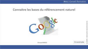 """Formation """"Connaitre les bases de référencement naturel de votre site web"""" du Cabinet Web 2 Conseil Formation"""