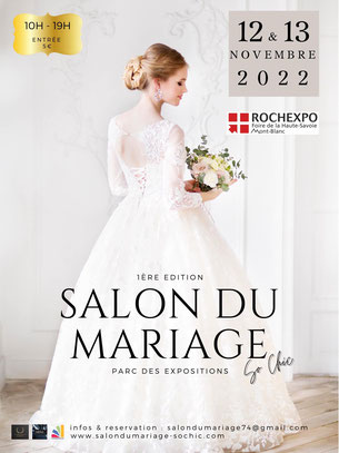Salon du Mariage So Chic à La Roche-sur-Foron - 21 et 22 Mai 2022