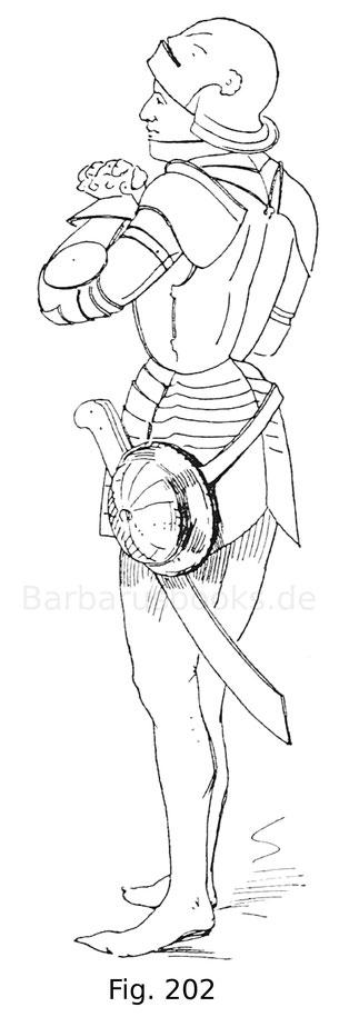 Fig. 202. Kriegsmann in halbem italienischen Harnisch mit geschobenem Schurz und Schallern von späterer Form. Derselbe ist mit einem Krummschwert (Malchus) bewaffnet, an welches der Faustschild gehängt ist. Figur aus einem Temperabild, darstellend die Kre