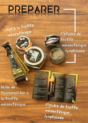 Préparer - Produits à base de truffes de Meuse