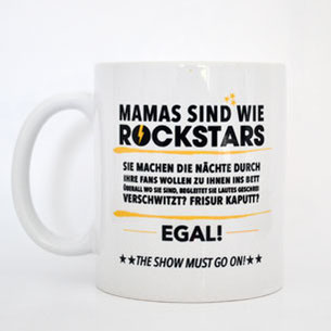 "Kaffeetasse ""Mamas sind wie Rockstars"""