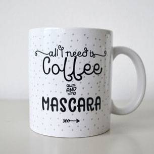 "Kaffeetasse ""all I need is mascara"""