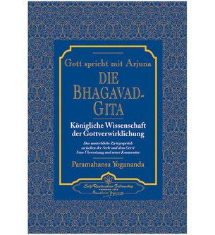 Buch Paramahansa Yogananda Die Bhagavadgita - Gott spricht mit Arjuna