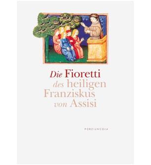 Die Fioretti des heiligen Franziskus von Assisi