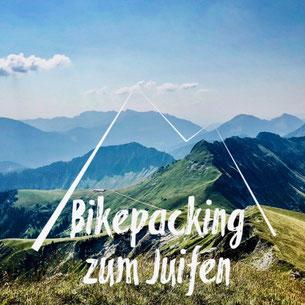 Juifen, Bikepacking, Biketour, Karwendel