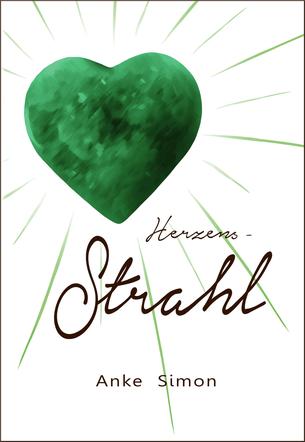 Buchcover: Herzens-Strahl von Anke Simon