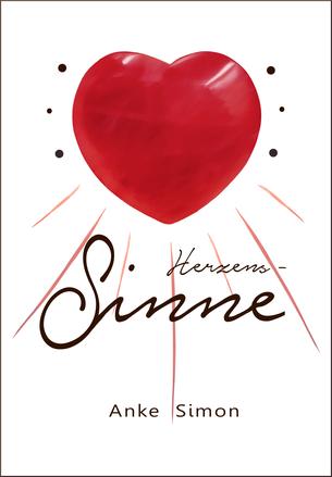 Buchcover: Herzens-Sinne von Anke Simon