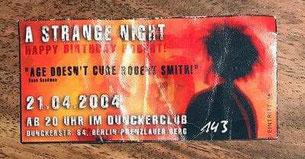 """Die allererste Eintrittskarte zur """"A Strange Night: Happy Birthday Robert!""""-Party / Foto: Privat"""
