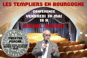 Conférence LES TEMPLIERS EN BOURGOGNE par Michel Miguet. Temple de Paris