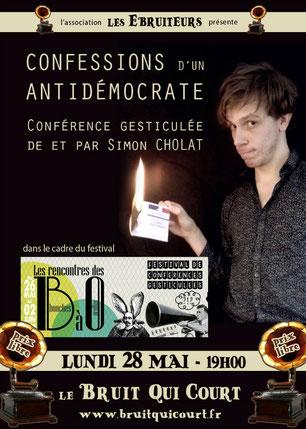Simon Cholat - Confessions d'un anti démocrate
