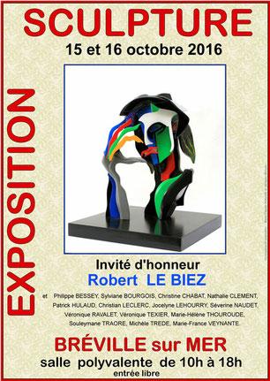 Exposition de sculpture : 15 et 16 octobre 2016 - Salle polyvalente - Bréville-sur-Mer