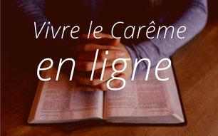 Vivre le Carême en ligne