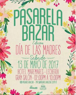 Pasarela Bazar - Día de las Madres