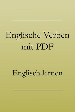 Englische Verben mit PDF zum Drucken: Grundwortschatz. Bitten, verlassen, schreiben, kaufen.