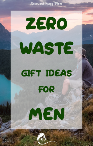 10+ zero waste gift ideas to give you man for christmas or his birthday.