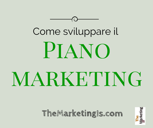 Come fare il piano marketing strategico