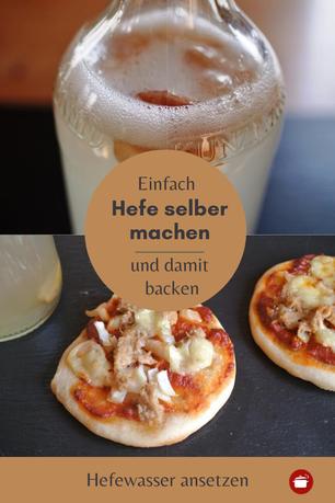 Hefe selber machen #Hefewasser #fermentieren #Hefeselbermachen