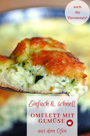 Omelett mit Gemüse #omelett #ausdemofen #schnellerezepte #gemüse #zucchinirezepte #thermomixrezepte