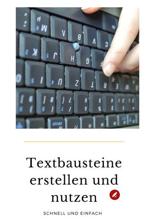 Computer: #Textbausteine schnell und einfach erklärt #orgaBine #computertipps