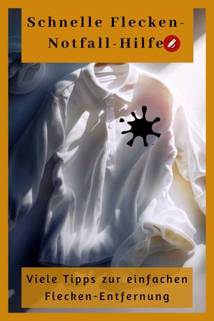Flecken entfernen: Welche Flecken wie behandeln? #wäsche #fleckenentfernung #kleidung