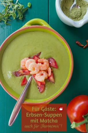 Festliche Erbsen-Suppe mit #Matcha - für Thermomix #thermomixrezepte