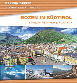 Freitag, 26. Juli & Samstag, 27. Juli 2019 - 2 Tage - Bozen im Südtirol