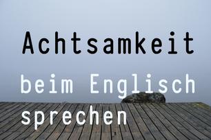 Achtsamkeit-beim-englisch-sprechen