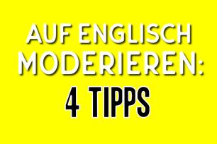 auf-englisch-moderieren-4-tipps