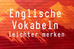 englische-vokabeln-leichter-merken