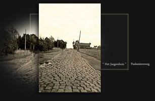 De kasseien van de Paalsesteenweg. Op de achtergrond rechts: café Het Jagershuis.