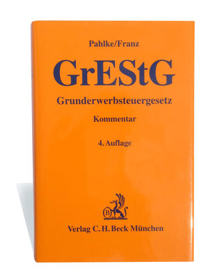 Beck-Kommentar, GrEStG-Pahlke/Franz, 4. Auflage