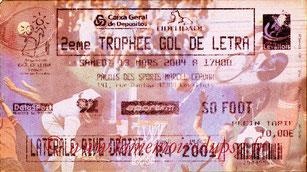 Ticket  2ème Gol de Letra  2003-04