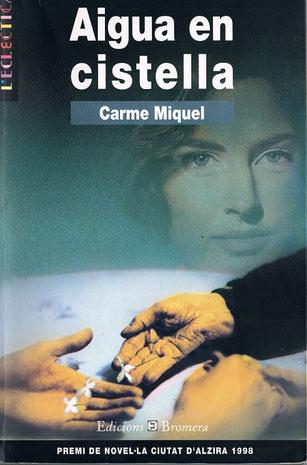 Aigua en Cistella, de Carme Miquel (1944-2019) - Valencianot