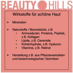 Beauty Hills, Kosmetik, Wirkstoffe für schöne gesunde Haut