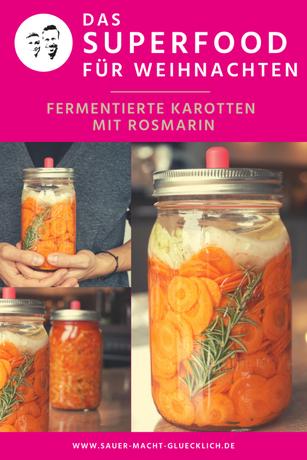 fermentierte Karotten mit Rosmarin - Weihnachtsmenü