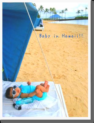 赤ちゃん連れの初海外!飛行機、移動、日焼け、ディナー・・数々の難関を無事クリアできた 思い出の旅^^!娘の本当の生まれ故郷^^
